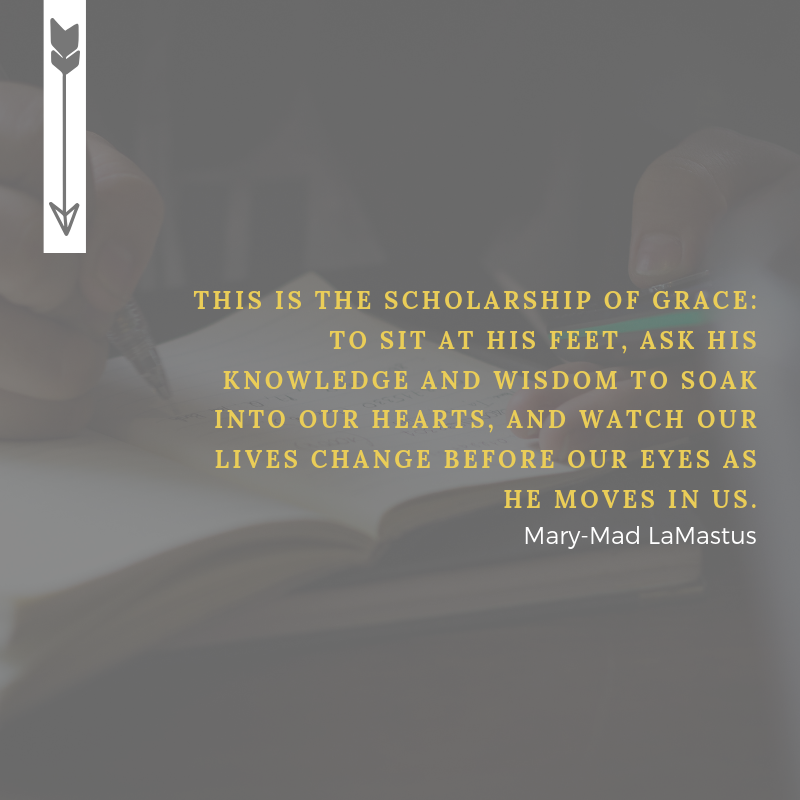 scholar of grace quote